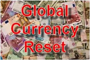 Globaler Währungs Reset